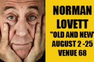 Norman Lovett is appearing at the Voodoo Rooms. Click for details