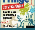 Click here to buy The Edinburgh Fringe Survival Guide