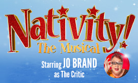 Click here to book for Nativity at the Festival Theatre in November