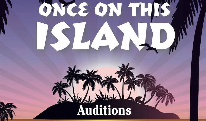 Once on this island auditions notice