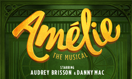 Click here to book for Amelie at the King's Theatre, Edinburgh