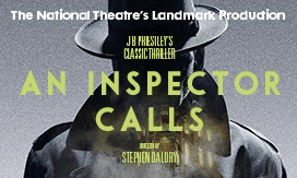 Click here to book for An Inspector Calls at the King's Theatre, Edinburgh
