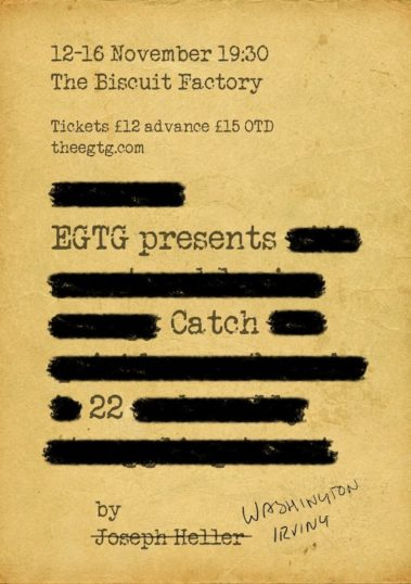 Poster for Catch-22 from EGTG at the biscuit factory November 2019