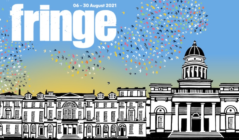 The 2021 Edinburgh Fringe Logo in white with a flock of birds flying over a black and white drawing of a classic Edinburgh facade.